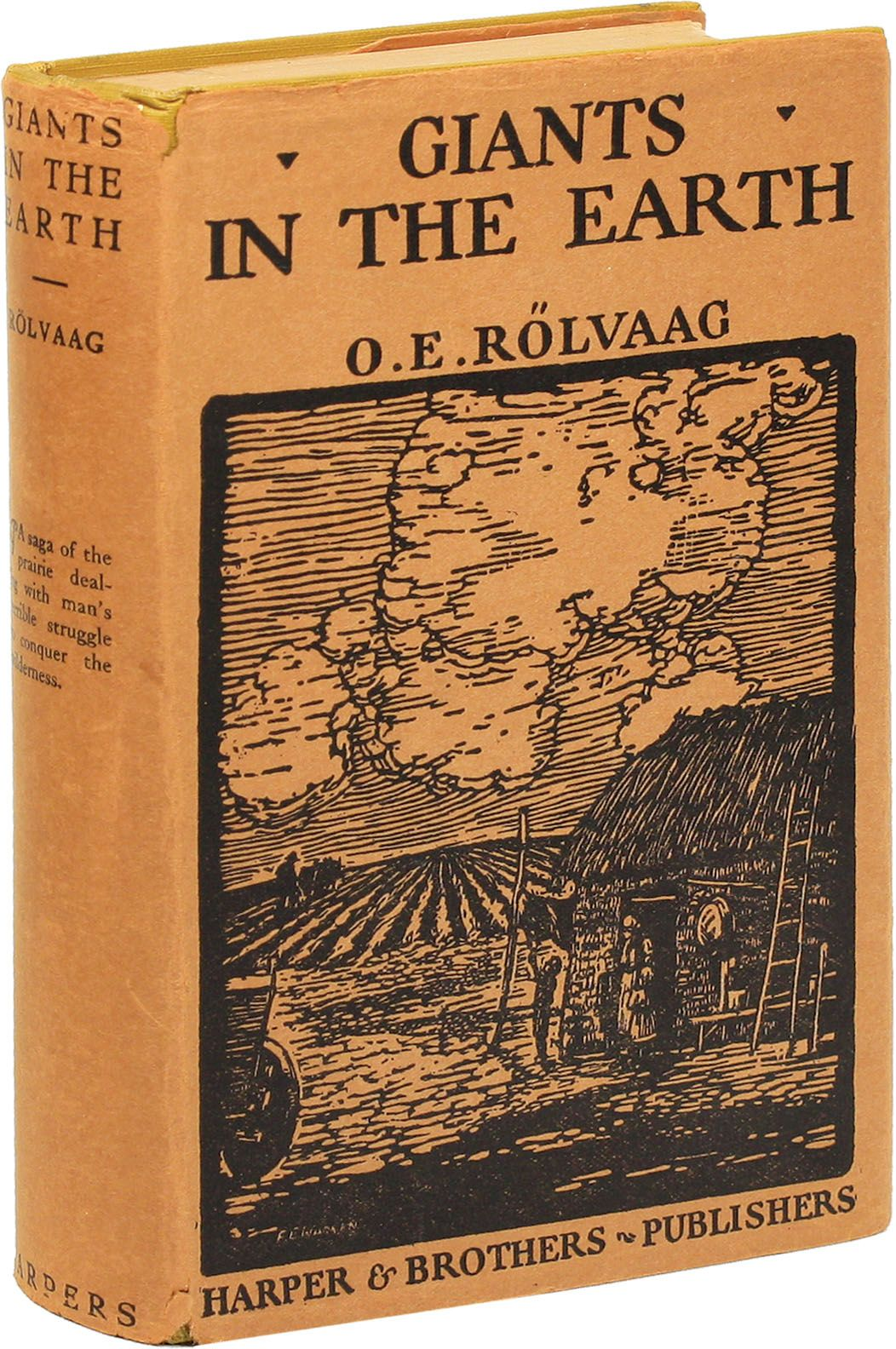 Giants In The Earth A Saga Of The Prairie By Social Fiction O E Rolvaag Scandinavian Americans On Lorne Bair Rare Books Books Rare Books Writers And Poets