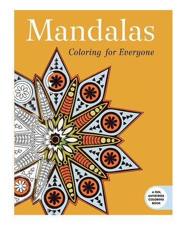 Look at this zulilyfind Mandalas Coloring for Everyone Coloring