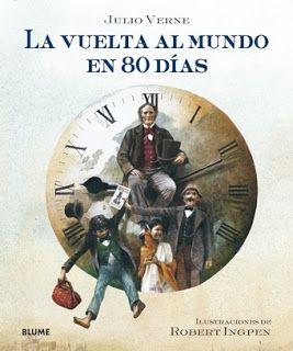 Y Si Lees La Vuelta Al Mundo En Ochenta Días Vuelta Al Mundo Julio Verne Ilustraciones