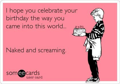 birthday humor oh my freaking stars birthday wish funny