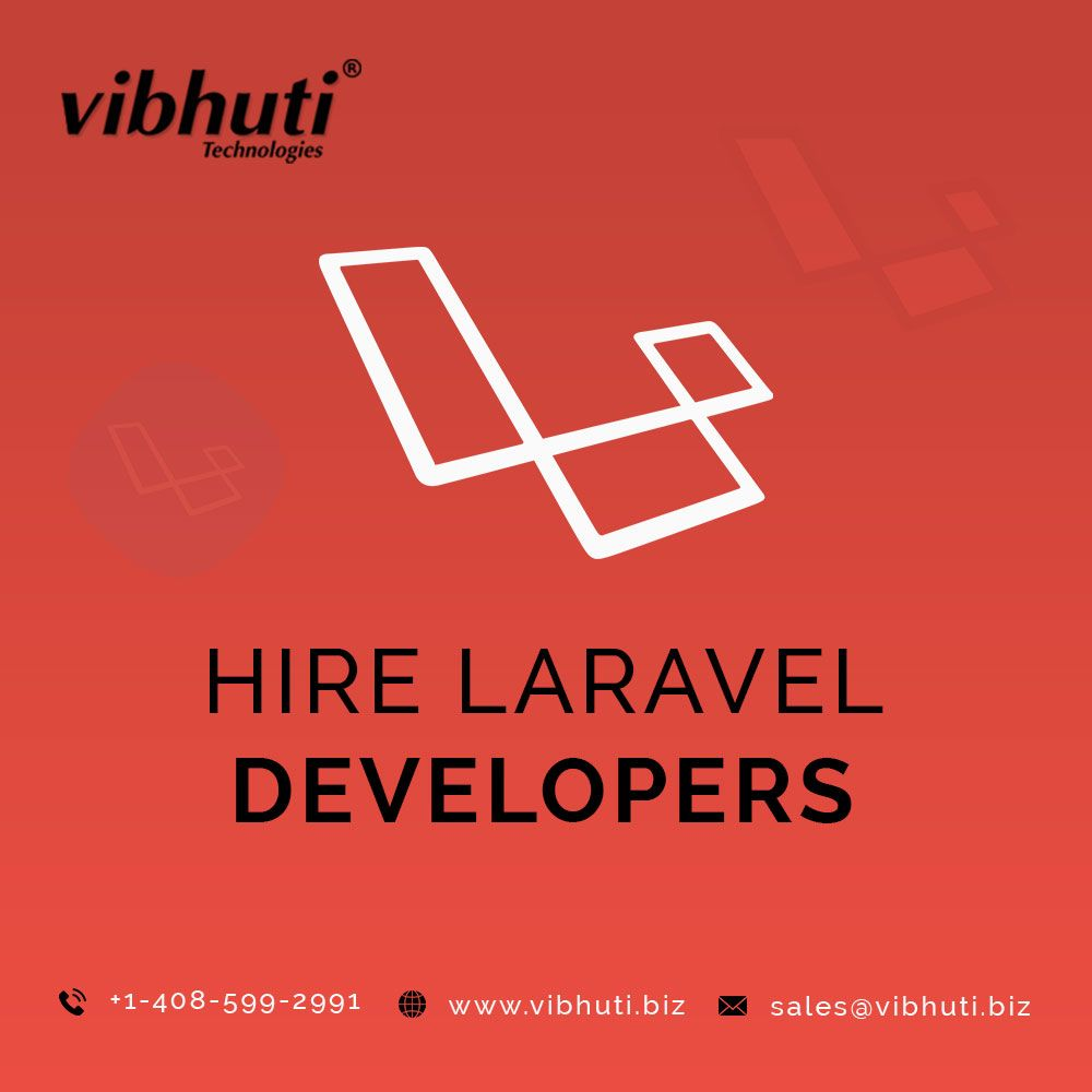 Hire Laravel Developers At Affordable Price Development Hiring Business