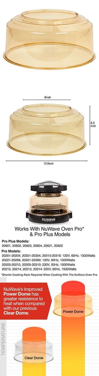 Infrared And Convection Ovens 150139 Power Dome For The Nuwave