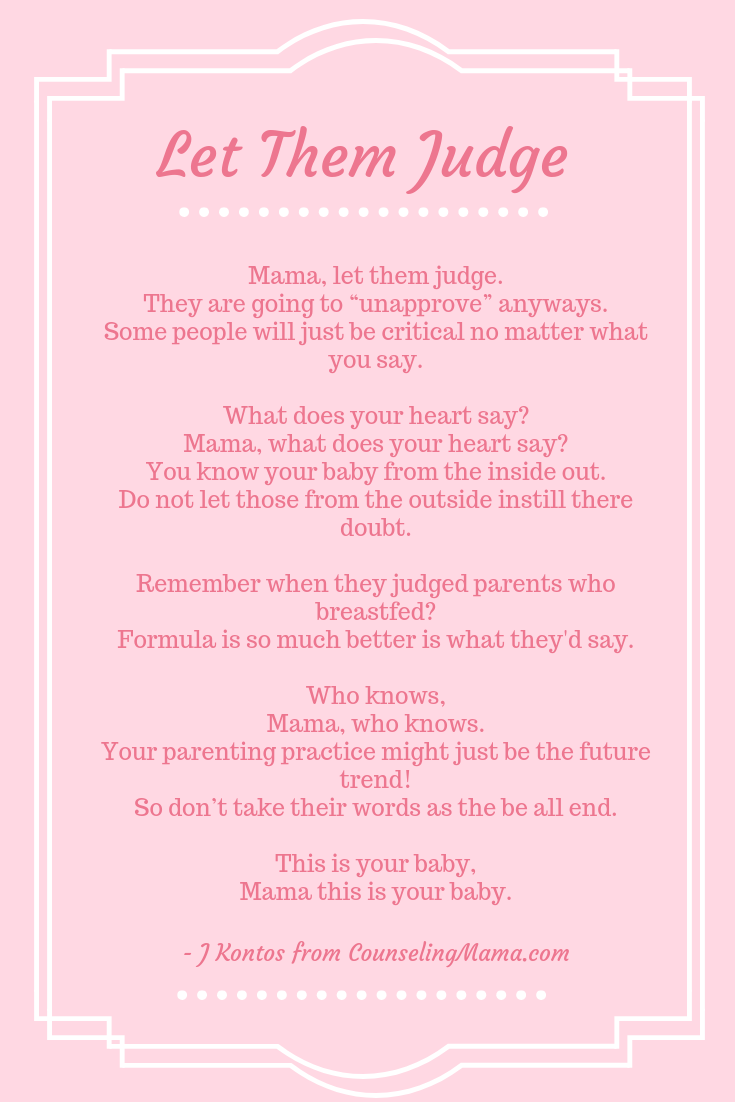 Poem About Motherhood Let Them Judge Blog Pinterest Parenting
