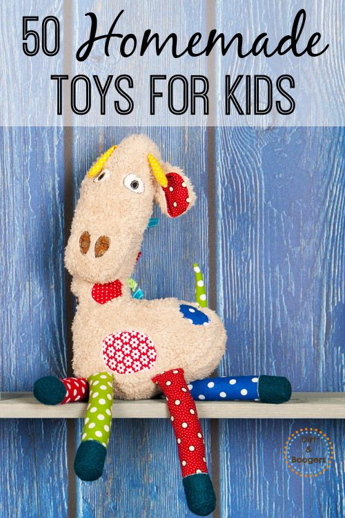 50 Handmade Toys For Kids Dirt And Boogers Life With