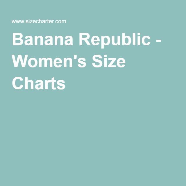 Banana Republic Women S Size Charts