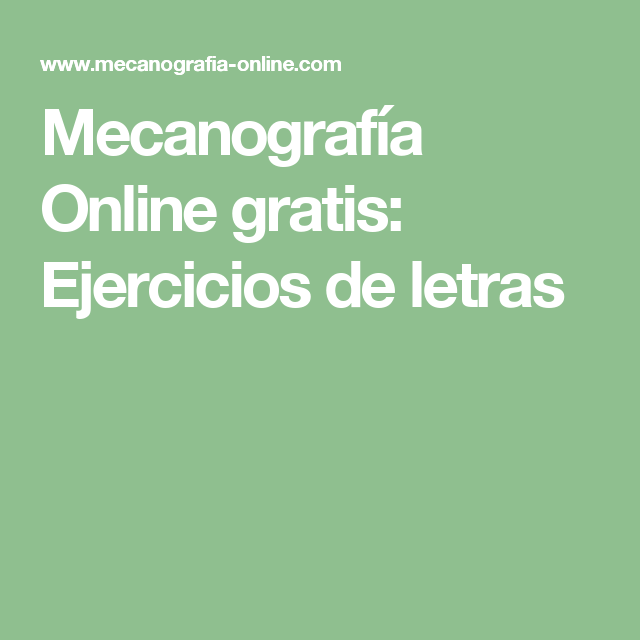 Mecanografía Online Gratis Ejercicios De Letras Ejercicios Tecnicas De Estudio Textos