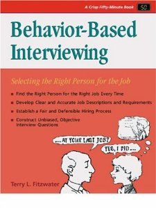 Amazon com: Crisp: Behavior-Based Interviewing: Selecting the Right