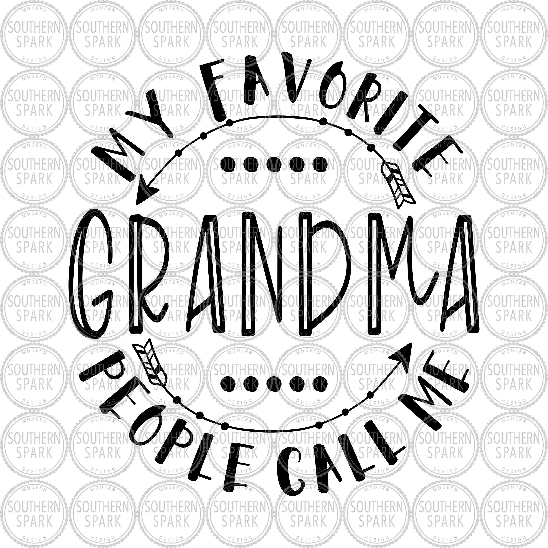 Download Mother's Day Grandma My Favorite People Call Me Grandma ...