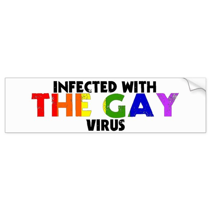 Infected with The Gay Virus Bumper Sticker | Zazzle.com