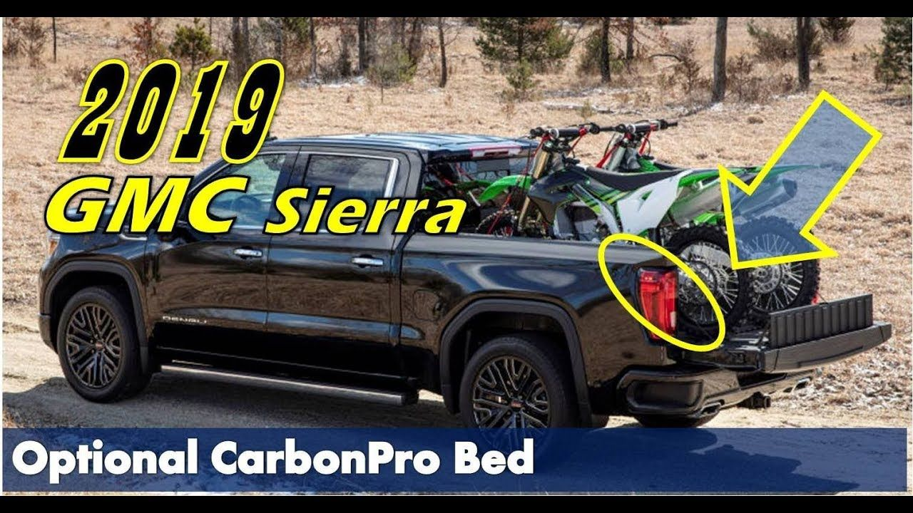 2019 Gmc Sierra Denali Revealed With Carbonpro Is Finally Gmc