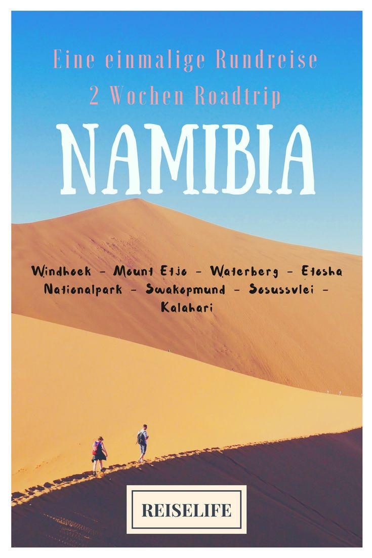 2 Wochen Namibia Rundreise Ein Abenteuer Roadtrip Reisen