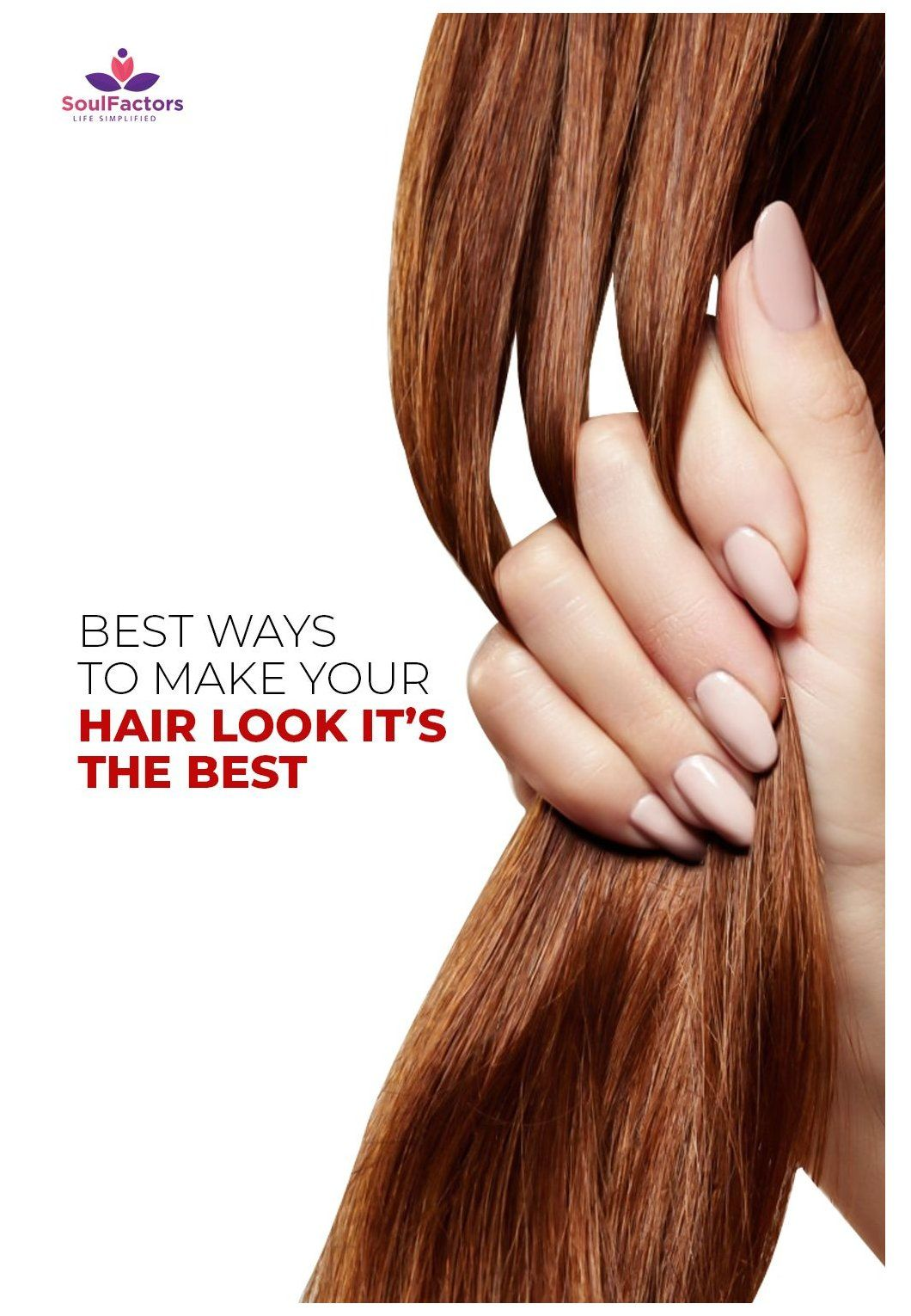 10 Simple Yet Effective Ways To Make Your Hair Soft Silky And Long Hair Care Tips For Men Hindi Here Are 10 Effective Ways To Make Your Hair Soft Silky 2020