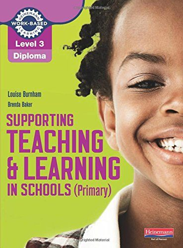 Free Read Online Or Download Supporting Teaching And Learning In Schools Primary Assistants Handbook Louise Burnham NVQ SVQ