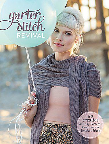 Ravelry Garter Stitch Revival 20 Creative Knitting Patterns