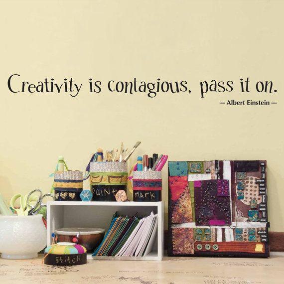 La creatividad es contagiosa, compartela. -Albert Einstein