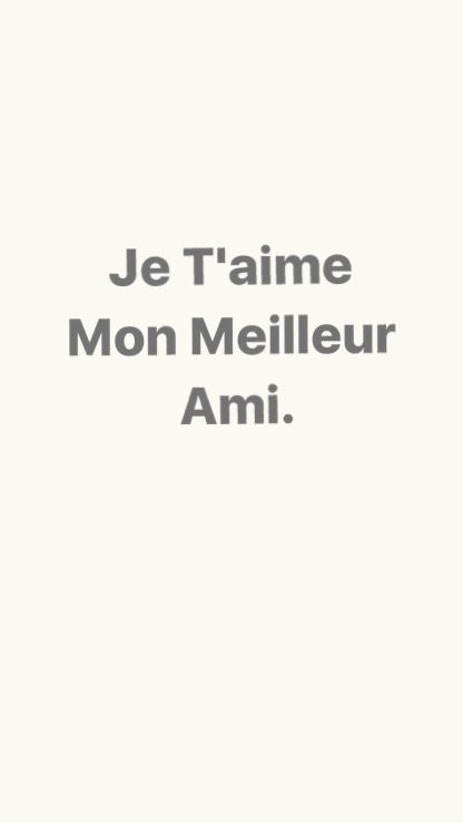 Thats I Love My Bestfriend In French Best Friends Sayings Quotes