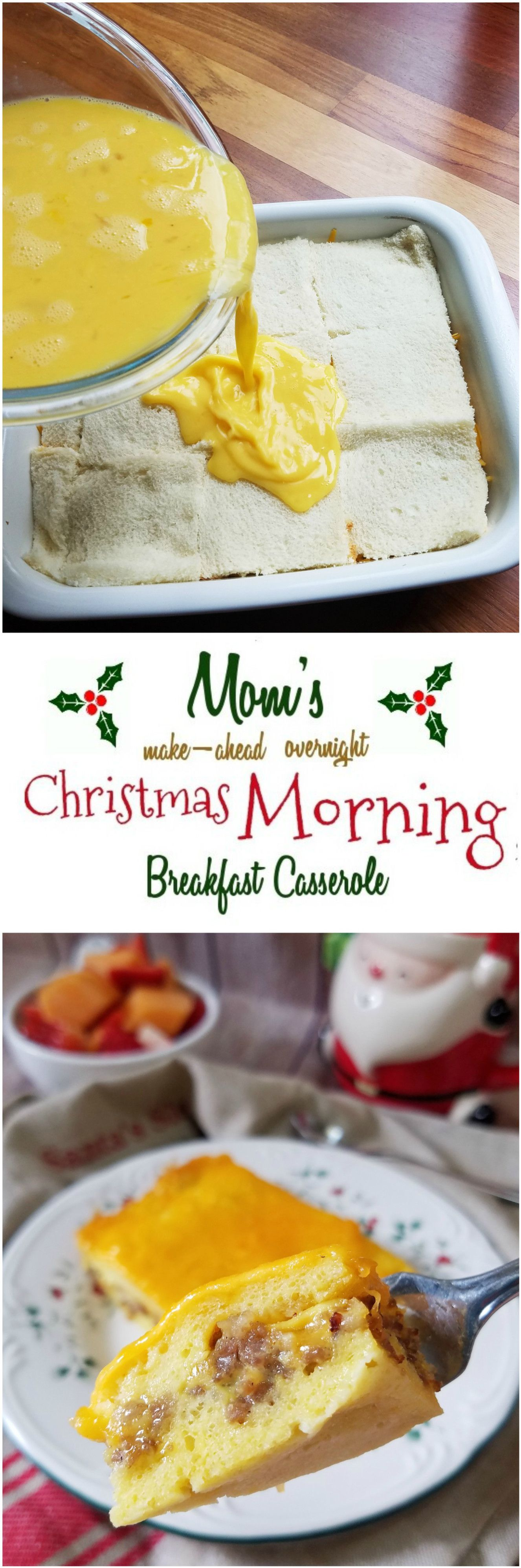 moms overnight make ahead christmas morning breakfast casserole with sausage eggs and cheese