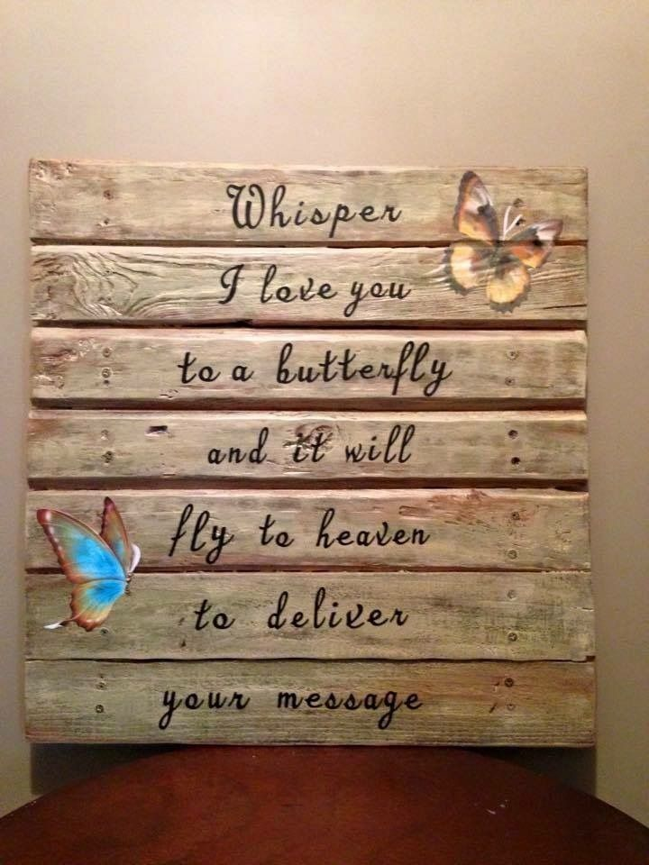 Pin by Jill Lynette on Mom | Butterfly, Love quotes, Signs