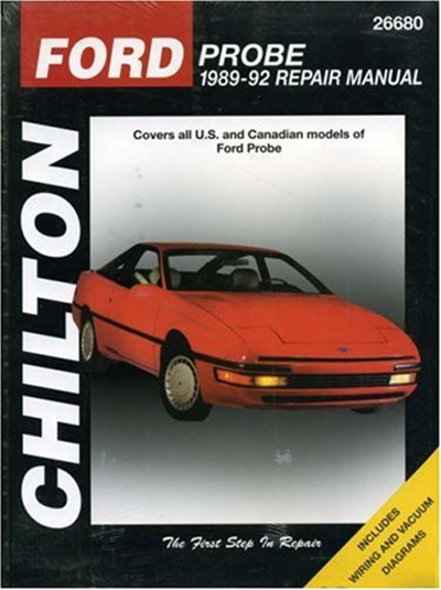 Ford Probe 1989 92 Chilton S Total Car Care Repair Manual By Chilton Delmar Cengage Learning Ford Probe Repair Manuals Chilton Repair Manual