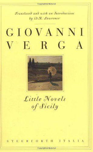 Little Novels of Sicily: Giovanni Verga. Translated by D.H ...