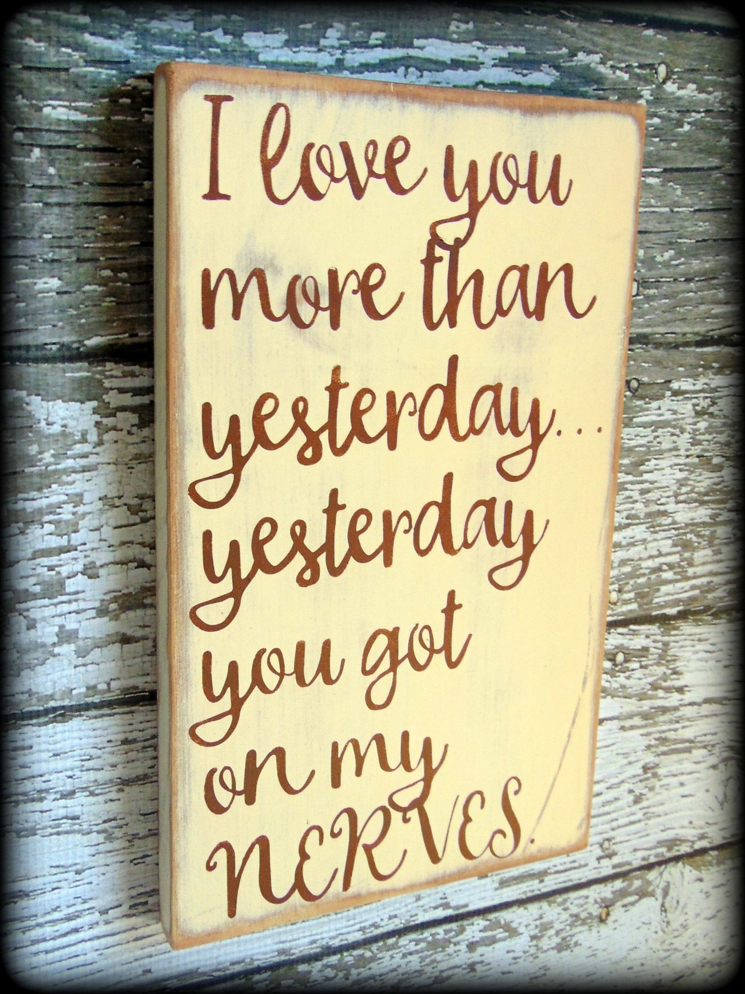 I love you sign Anniversary Gift Funny Gift For Husband Funny