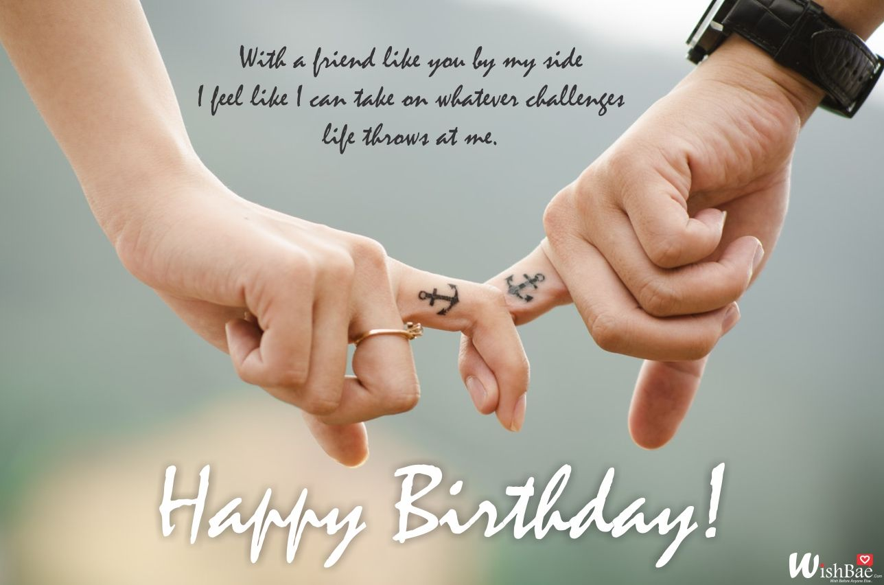 Latest Birthday Wishes For A Friend Happy Birthday My Friend Happy Birthday My Friend Birthday Wishes For Wife Couple Holding Hands