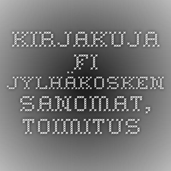 Kirjakuja.fi - Jylhäkosken Sanomat, toimitus.