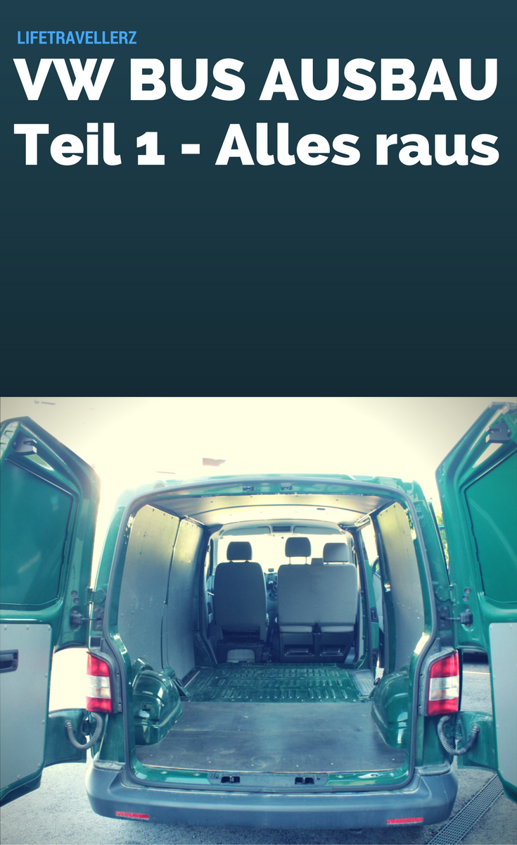 vw t5 bus umbau teil 1 campingmobil vw bus ausbau. Black Bedroom Furniture Sets. Home Design Ideas