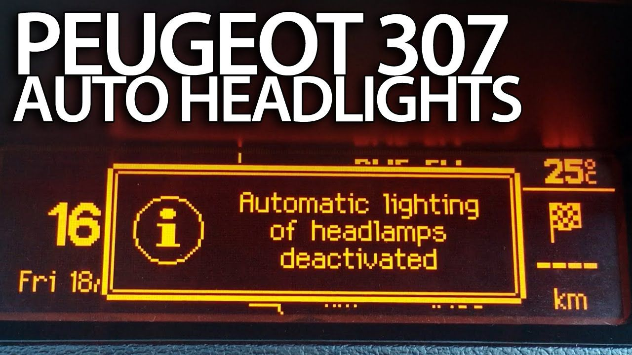 How to activate auto headlights in #Peugeot #307 (DRL