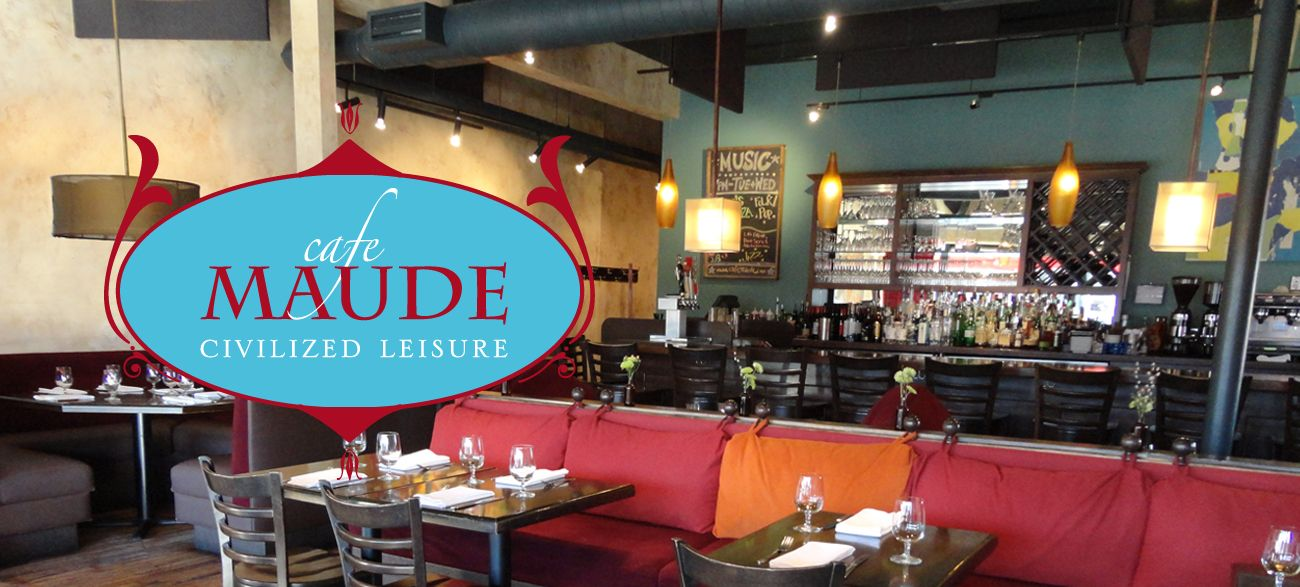 Cafe Maude Is A Lively Bistro Serving Exceptional Food And Craft Tails In