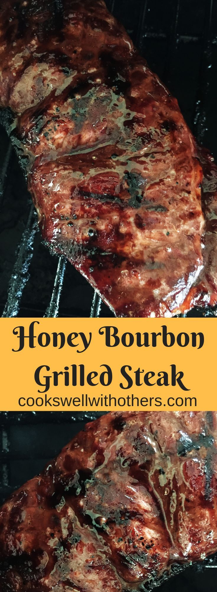 Honey Bourbon Grilled Steak - Cooks Well With Others