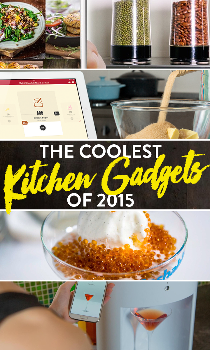 The Coolest Kitchen Gadgets Of 2015 Cool Kitchen Gadgets Kitchen Gadgets Cool Kitchens