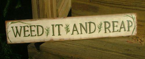 gardener humor ~3″x25″ sign