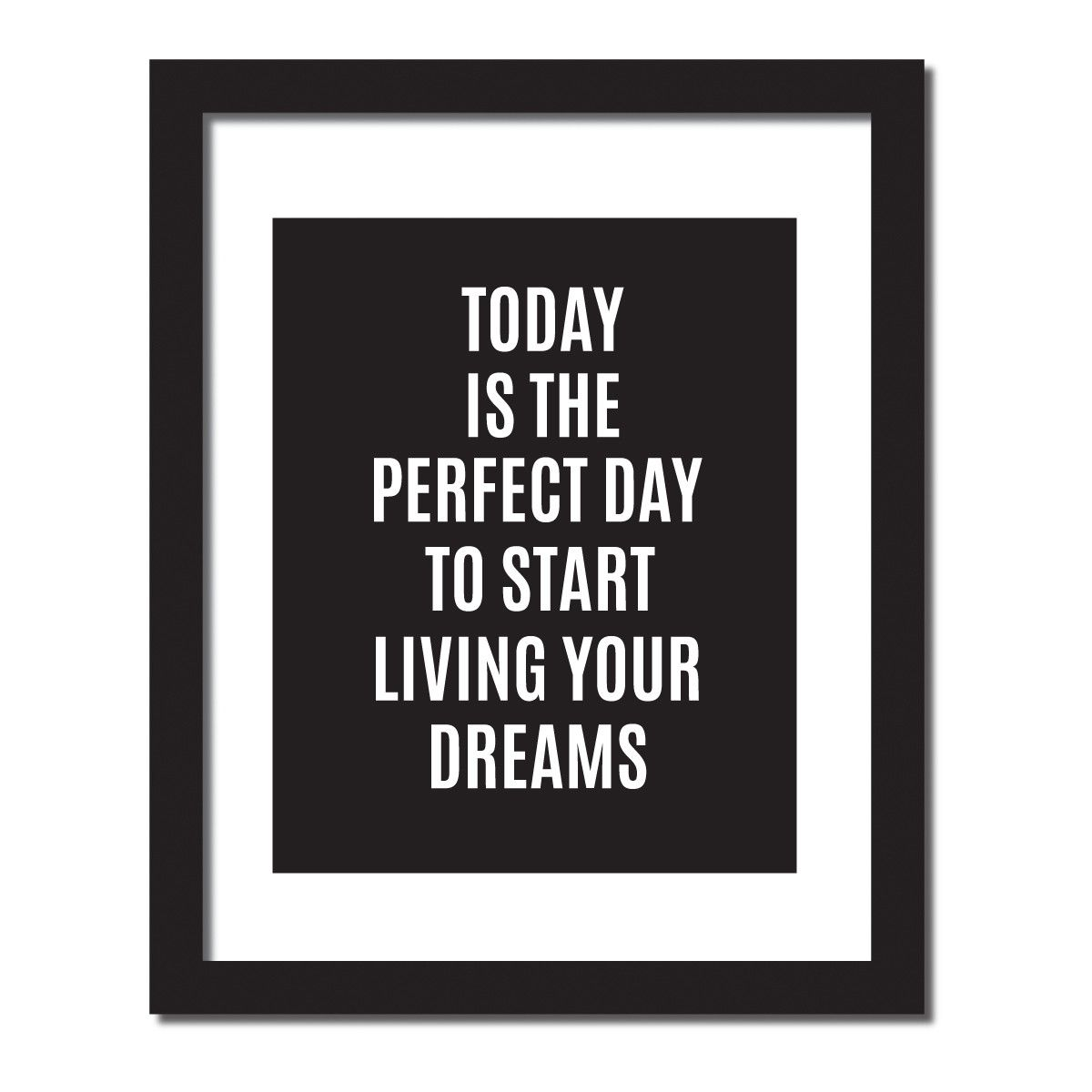 Inspirational Quotes About Failure: Inspirational Quote Print 'Today Is A Perfect Day To Start