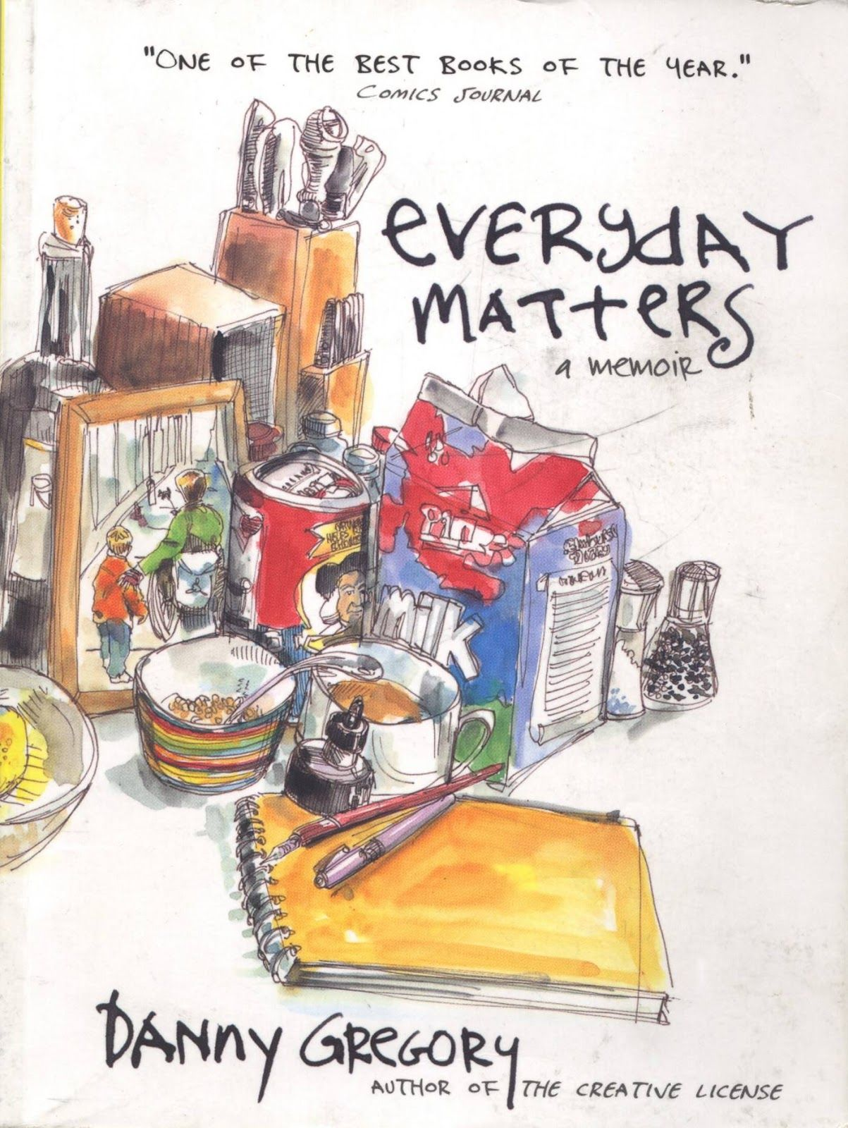 Book Review Everyday Matters By Danny Gregory Danny Gregory