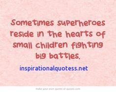 Sick Child Quotes Inspirational Quotes Inspirational Quotes For