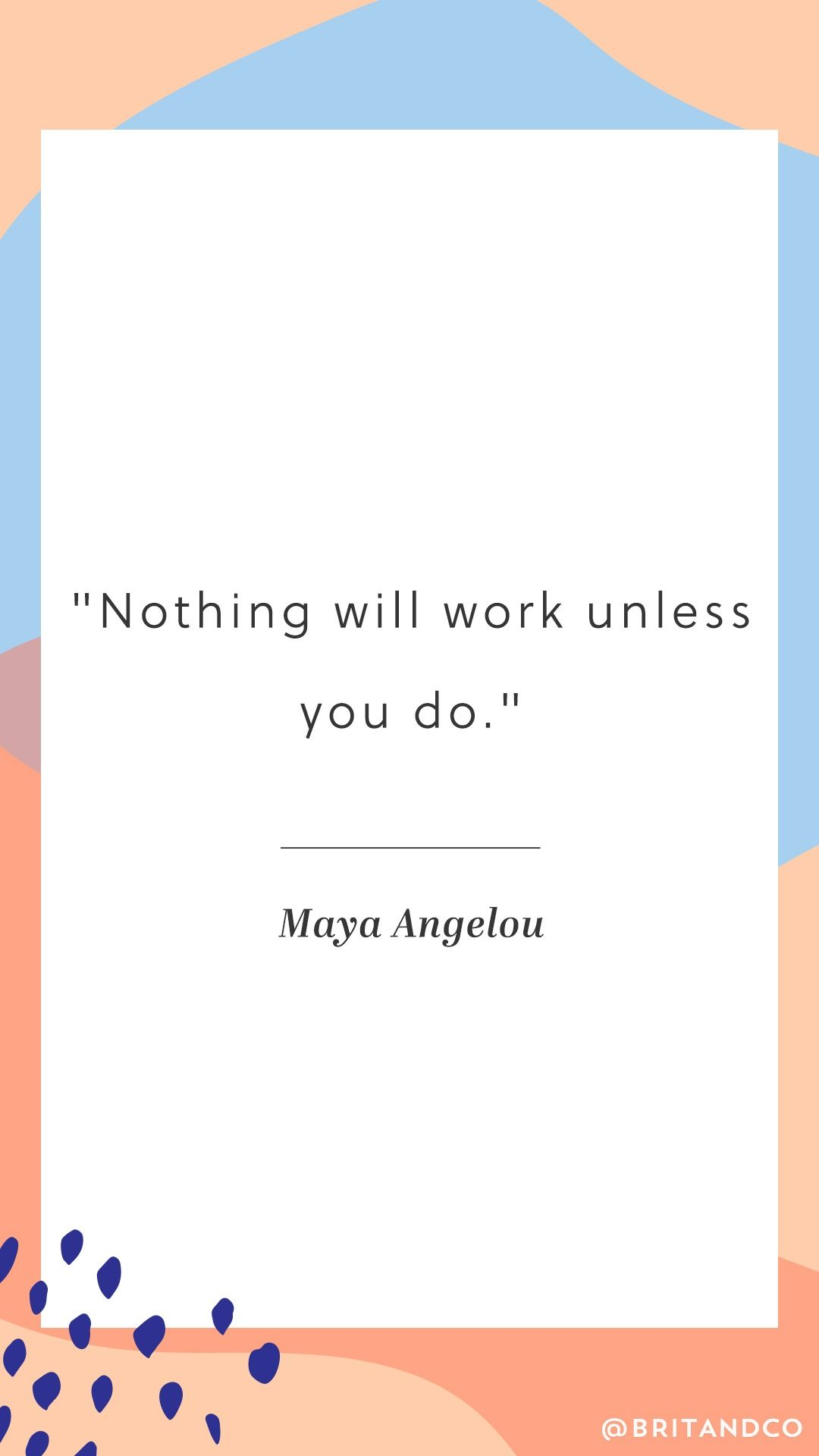 Feel Inspired And Empowered By This Maya Angelou Quote