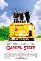 Garden State (2004)  Director: Zach Braff  Stars: Zach Braff, Natalie Portman, Peter Sarsgaard, Kenneth Graymez