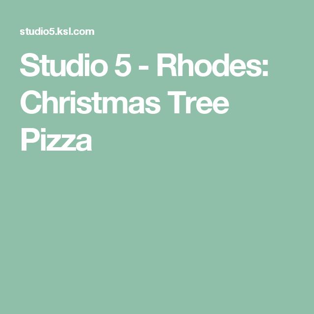 Christmas Tree Muffins: Studio 5 - Rhodes: Christmas Tree Pizza
