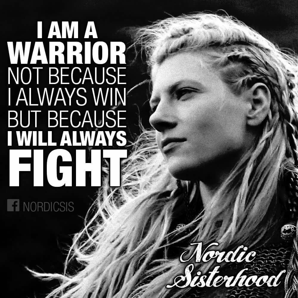 Viking Quotes Endearing I Will Always Fight  Quotes  Pinterest  Vikings Tattoo And Thoughts