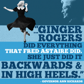 Good Old Days Ann Richards Ginger Rogers Fred Astaire