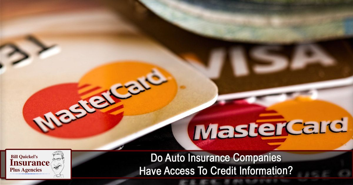 Do Auto Insurance Companies Have Access To Credit Information