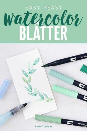 So erstellst du easy-peasy Watercolor-Blätter mit Brush Pens