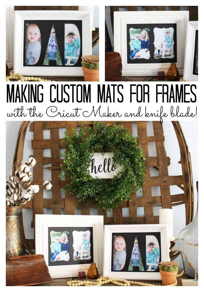 Custom Mats For Frames Using The Cricut Maker Diy Picture Frames Custom Mats Cricut Picture Frames