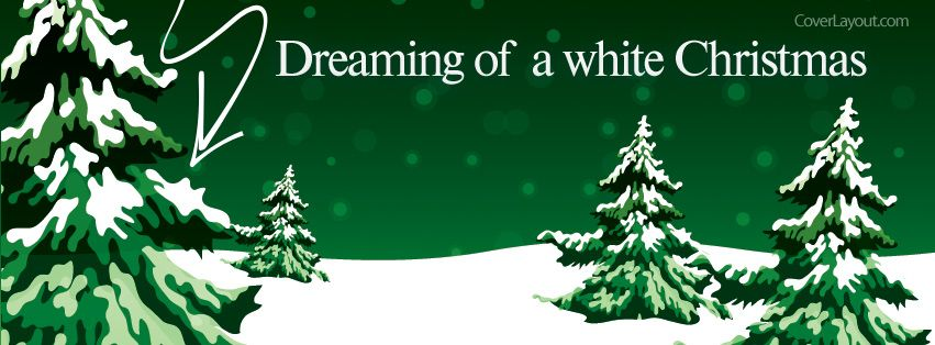 Dreaming Of A White Christmas Facebook Cover CoverLayout.com