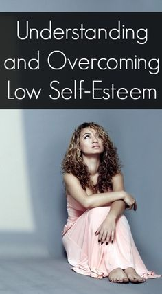 Low Self Esteem Quotes Beauteous Understanding And Overcoming Low Selfesteem ~ Http .