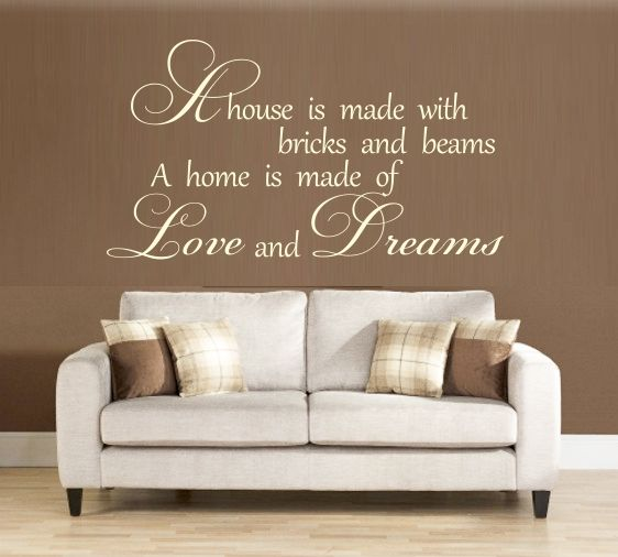 Wall Writing Stickers Are A Great Idea For Decorating Fast And Easy Home Is Made Of Love Dreams