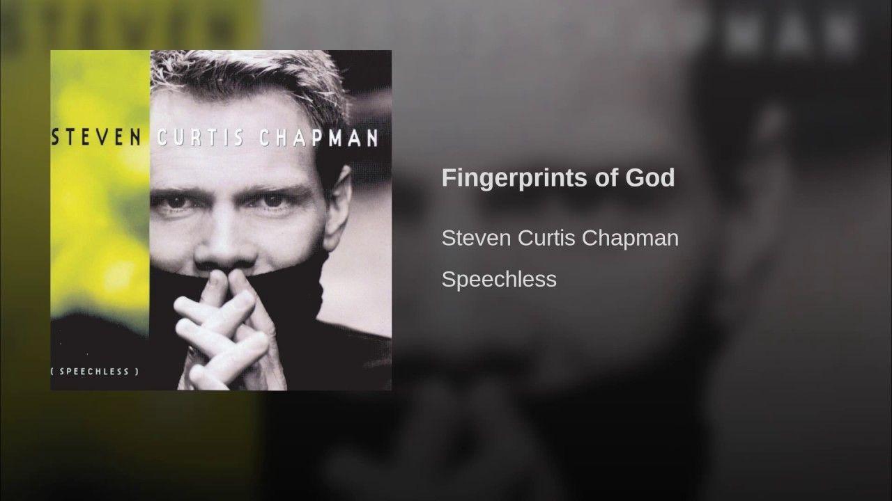 Fingerprints Of God Steven Curtis Chapman Steven Universal Music Types Of Music