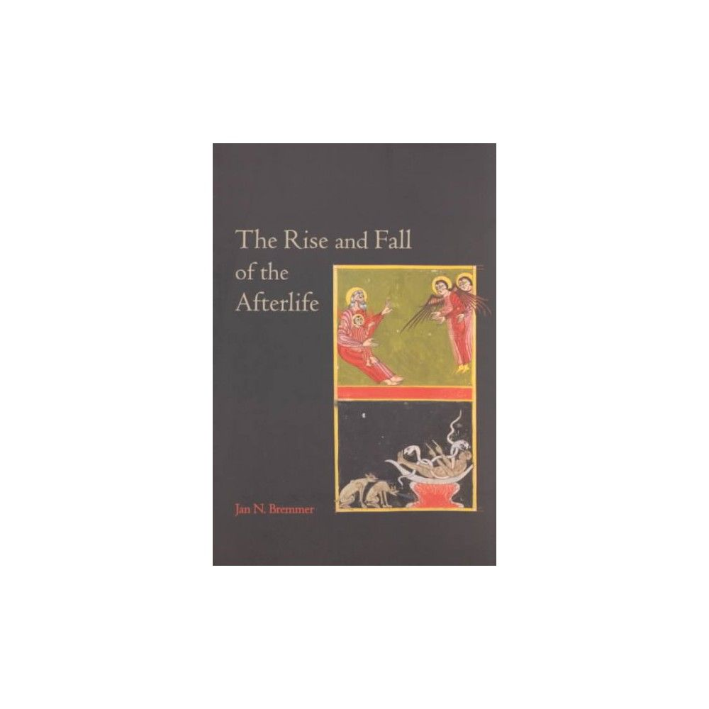 The Rise and Fall of the Afterlife (Paperback)
