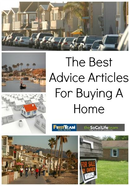 Article Roundup: The Best Advice For Buying A Home » theSoCalLifeteam Blog